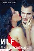 Milf - Mit reifen Damen zum Höhepunkt (eBook, ePUB)