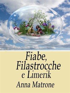 Fiabe, filastrocche e limerik (eBook, ePUB) - Matrone, Anna