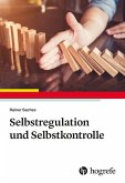 Selbstregulation und Selbstkontrolle (eBook, ePUB)