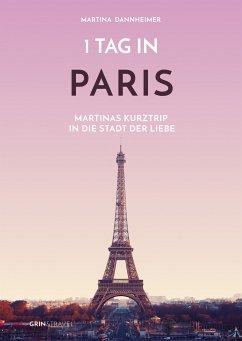 1 Tag in Paris (eBook, PDF)