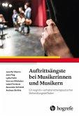 Auftrittsängste bei Musikerinnen und Musikern (eBook, ePUB)