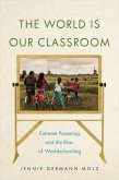 The World Is Our Classroom (eBook, ePUB)