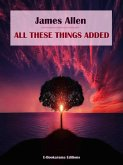 All These Things Added (eBook, ePUB)