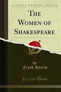The Women of Shakespeare (eBook, PDF)