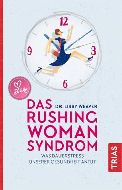Das Rushing Woman Syndrom (eBook, ePUB) - Weaver, Libby