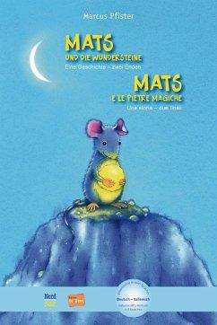 Mats und die Wundersteine. Kinderbuch Deutsch-Italienisch mit MP3-Hörbuch zum Herunterladen - Pfister, Marcus