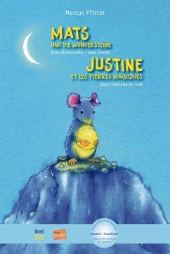 Mats und die Wundersteine. Kinderbuch Deutsch-Französisch mit MP3-Hörbuch zum Herunterladen - Pfister, Marcus