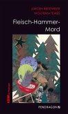 Fleisch-Hammer-Mord (eBook, ePUB)