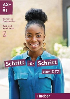 Schritt für Schritt zum DTZ. Kursbuch + Arbeitsbuch - Hilpert, Silke; Kerner, Marion; Mayrhofer, Lukas; Orth-Chambah, Jutta; Pude, Angela; Schümann, Anja