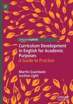 Curriculum Development in English for Academic Purposes - Guardado, Martin; Light, Justine