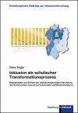 Inklusion als schulischer Transformationsprozess