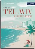 Lufthansa City Guide Tel Aviv und Jerusalem (eBook, ePUB)