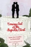 Coming Out of the Magnolia Closet (eBook, ePUB)