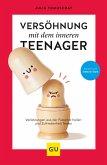 Versöhnung mit dem inneren Teenager (eBook, ePUB)