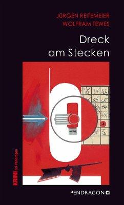 Dreck am Stecken (eBook, ePUB) - Tewes, Wolfram; Reitemeier, Jürgen