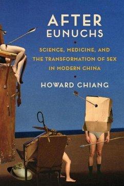 After Eunuchs - Chiang, Howard