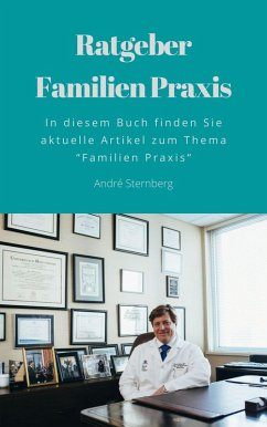 Ratgeber-Familien Praxis (eBook, ePUB) - Sternberg, Andre