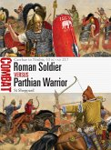 Roman Soldier vs Parthian Warrior (eBook, ePUB)