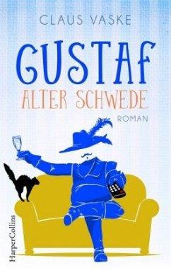 Gustaf. Alter Schwede (Mängelexemplar) - Vaske, Claus