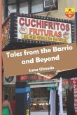 Tales from the Barrio and Beyond
