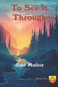 To See It Through - Muñoz, José Muñoz
