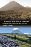 The Eruption of Insular Identities: A Comparative Study of Azorean and Cape Verdean Prose
