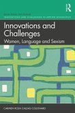 Innovations and Challenges: Women, Language and Sexism