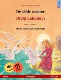 De vilde svaner - Divlji Labudovi (dansk - kroatisk) (eBook, ePUB)