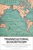 Transcultural Ecocriticism: Global, Romantic and Decolonial Perspectives
