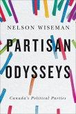 Partisan Odysseys: Canada's Political Parties