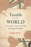 Trouble of the World