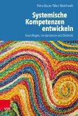 Systemische Kompetenzen entwickeln (eBook, PDF)