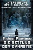 Die Rettung der Dynastie (Unterwerfung der Wirklichkeit Bonusnovelle) LitRPG-Serie (eBook, ePUB)