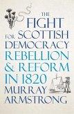 The Fight for Scottish Democracy (eBook, ePUB)