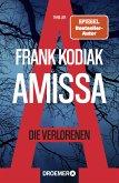Amissa. Die Verlorenen / Kantzius Bd.1