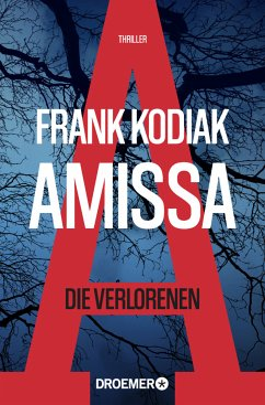 Amissa. Die Verlorenen / Kantzius Bd.1 - Kodiak, Frank