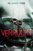 Verrückt / Kammowski ermittelt Bd.2