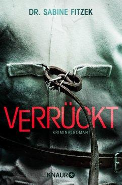 Verrückt / Kammowski ermittelt Bd.2 - Fitzek, Sabine