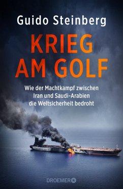 Krieg am Golf - Steinberg, Guido