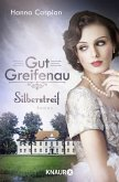 Silberstreif / Gut Greifenau Bd.5