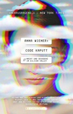 Code kaputt - Wiener, Anna