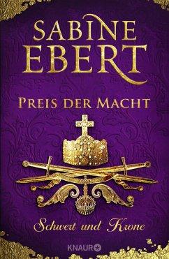 Preis der Macht / Schwert und Krone Bd.5