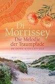 Die Melodie der Traumpfade / Kimberley Bd.1