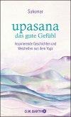 upasana - das gute Gefühl