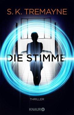 Die Stimme - Tremayne, S. K.