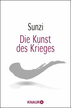 Die Kunst des Krieges - Sunzi;Sun Tsu