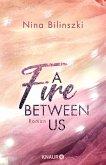 A Fire Between Us / Between Us Bd.2 (eBook, ePUB)