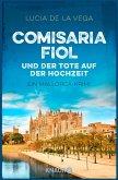 Comisaria Fiol und der Tote auf der Hochzeit / Mallorca Krimi Bd.2 (eBook, ePUB)