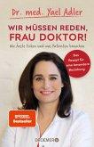 Wir müssen reden, Frau Doktor! (eBook, ePUB)