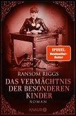 Das Vermächtnis der besonderen Kinder / Die besonderen Kinder Bd.5 (eBook, ePUB)